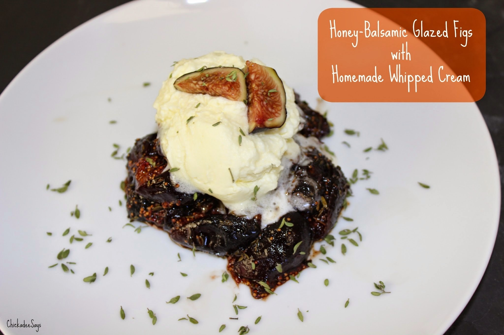 Meatless Monday: Honey-Balsamic Glazed Figs & Homemade Whipped Cream