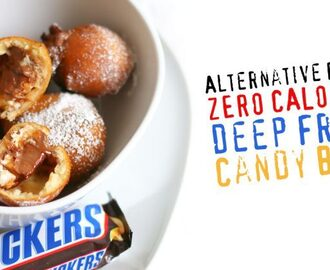 (Zero Calories) Deep Fried Candy Bars