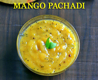 Mango Pachadi Recipe – Mango Sweet Pachadi For Tamil New Year