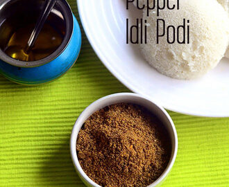 Milagu Podi For Idli – Pepper Idli Milagai Podi Recipe