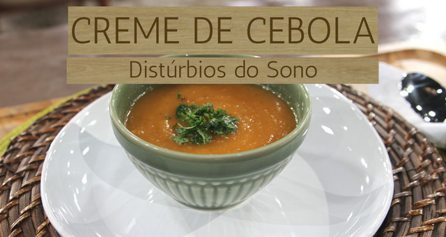 Creme de Cebola / Distúrbios do Sono (11/04/17)