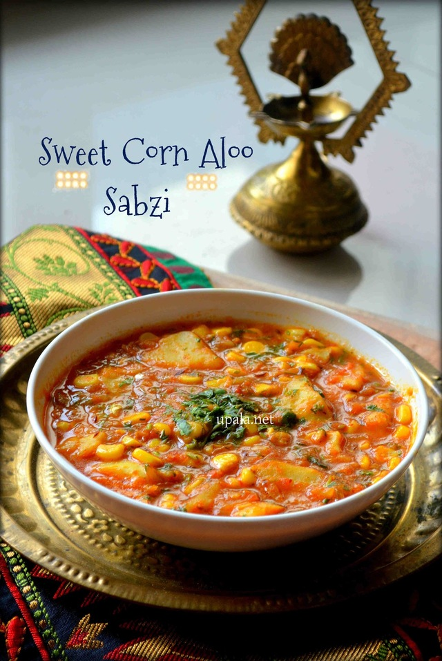 Sweet Corn Aloo Sabzi/Corn Potato Curry