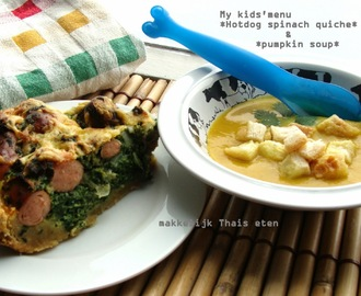 My kids'menu: Hotdog spinach quiche with pumpkin soup