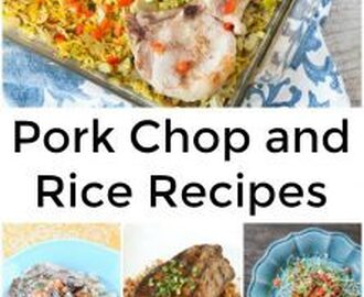 Pork Chop and Rice Recipes