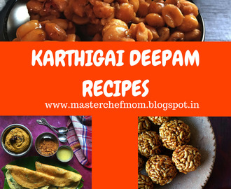 Karthigai Deepam Recipes | Thirukarthigai Recipes