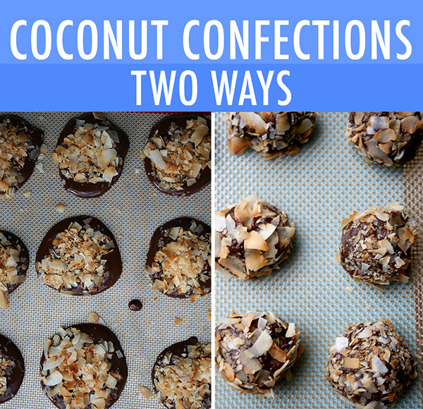 Coconut Cream Ganache Confections: Two Ways