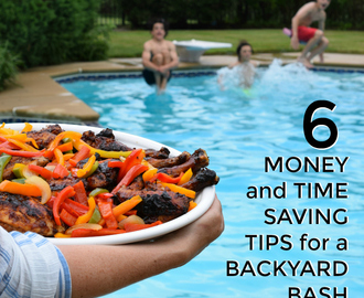 6 Money and Time Saving Tips For A Backyard Bash On A Budget