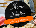 20 Easy Momo and Dumpling Recipes