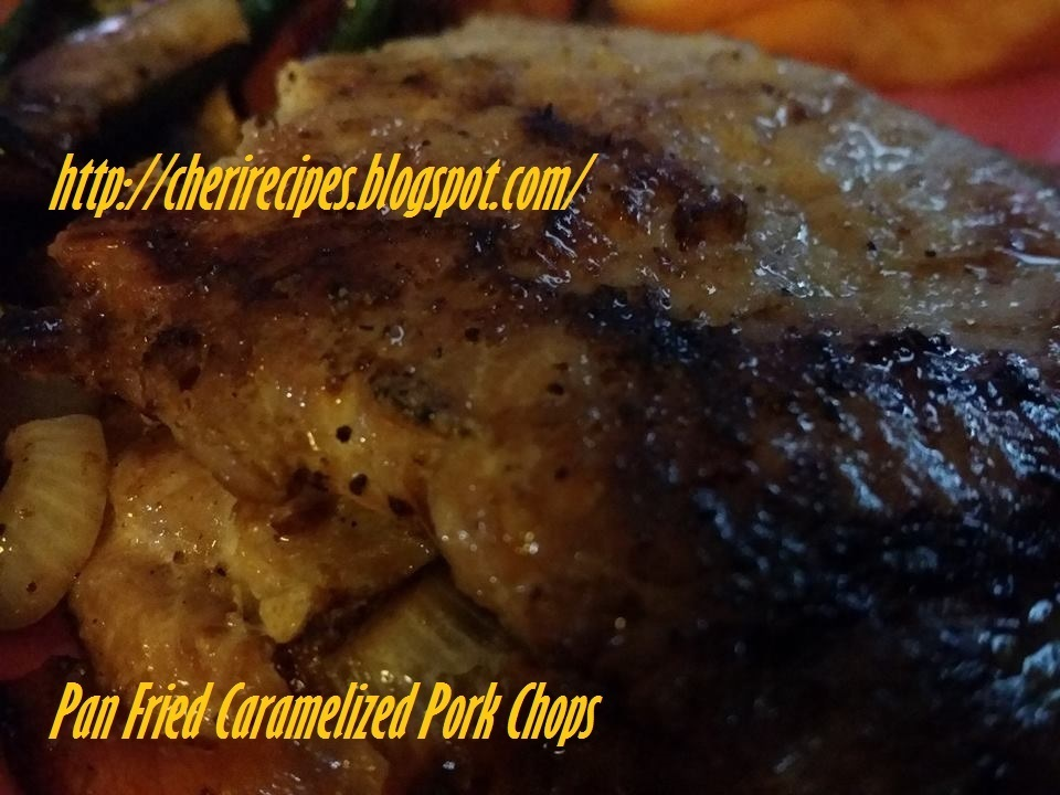 Pan Fried Caramelized Pork Chops