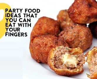 Nine Party Food Ideas You Can Eat With Your Fingers