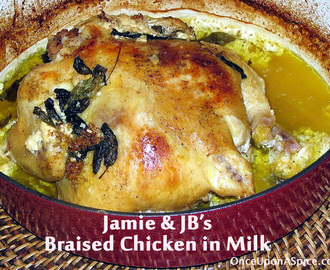 Jamie & JB's Braised Chicken in Milk