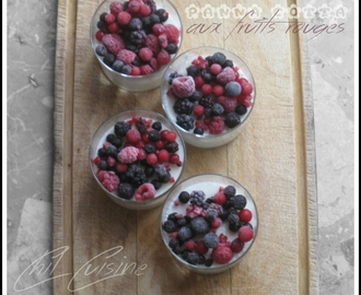 Panna cotta coco et fruits rouges