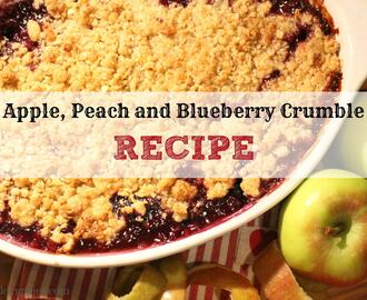 Apple, Peach and Blueberry Crumble Recipe