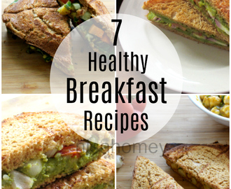 7 Healthy Breakfast Recipes For The Entire Week