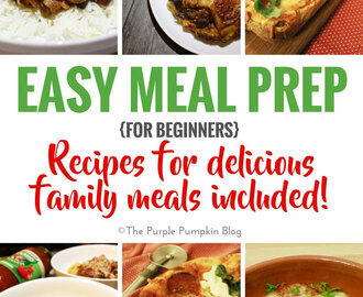 Easy Meal Prep {for Beginners} #ThankGoodness for #Dolmio!