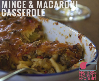 mince and macaroni casserole: the good, the yum & the ugly