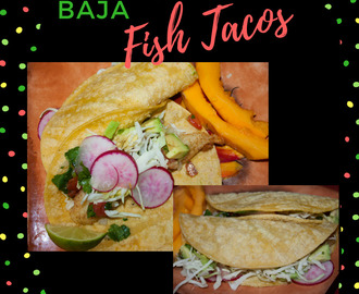 Baja Fish Tacos – Close to Authentic