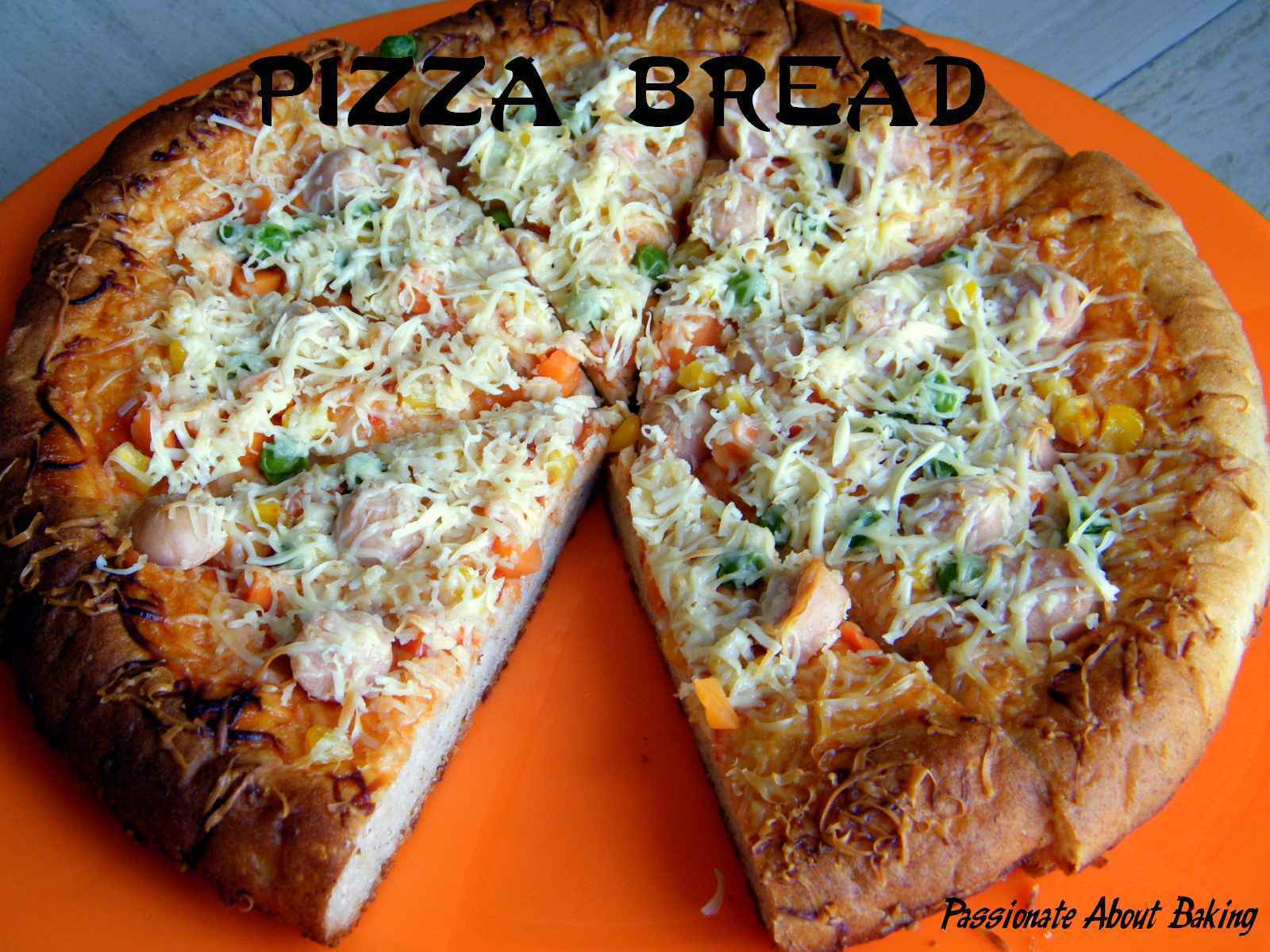 Pizza bread and more...