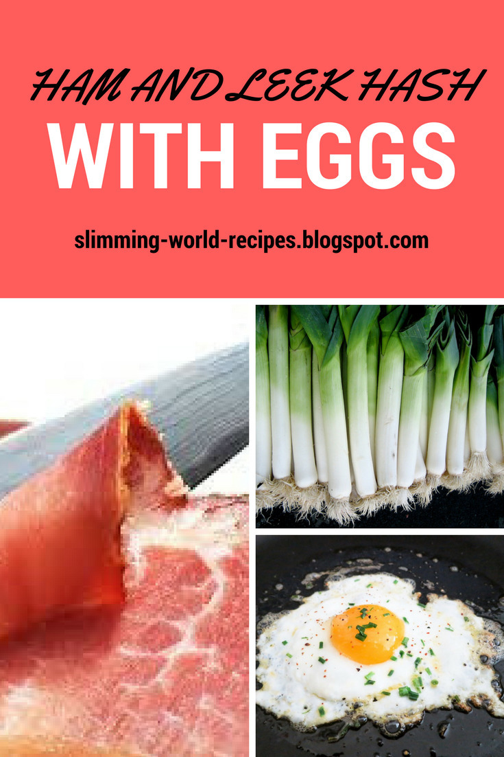 Slimming World - Ham and Leek Hash with Eggs