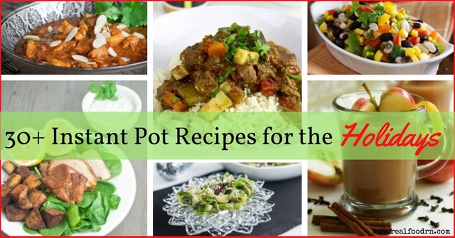30+ Instant Pot Recipes for the Holidays