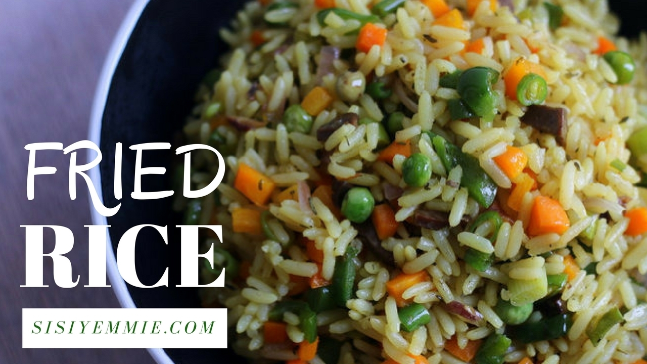 UPDATED FRIED RICE RECIPE - SISI YEMMIE