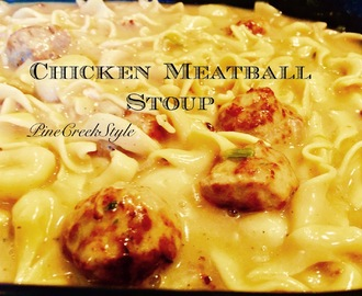 Chicken Meatball Stoup...