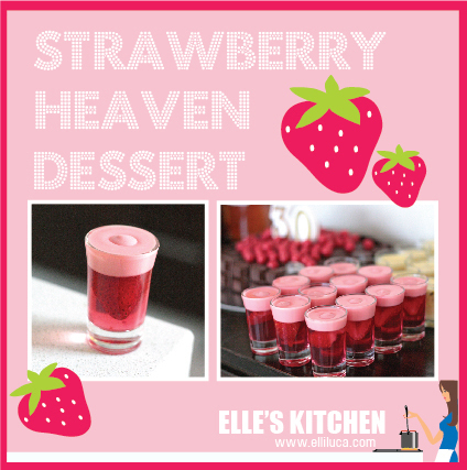 ※ Strawberry Heaven Dessert