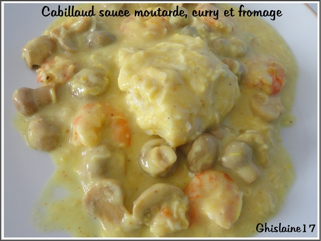 Cabillaud, sauce moutarde, curry et fromage