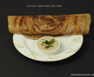 Whole-grain, low-carb, high-fiber dosa