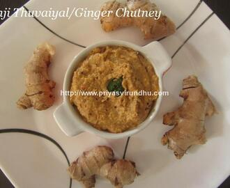 Inji Thuvaiyal/Ginger Chutney/Spicy Ginger Thogayal/South Indian Thogayal Recipes/Sides Dish for idlis, dosas etc/Adrak Chutney