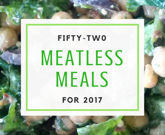 Meatless Monday: 52 Meatless Meals for 2017