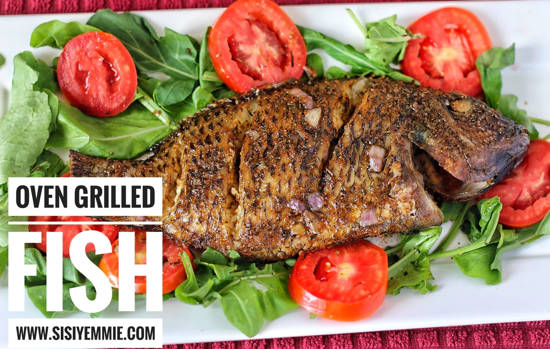 OVEN GRILLED TILAPIA FISH!