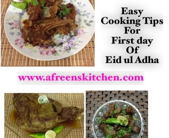 Easy Recipes and Tips for First day of Eid ul Adha