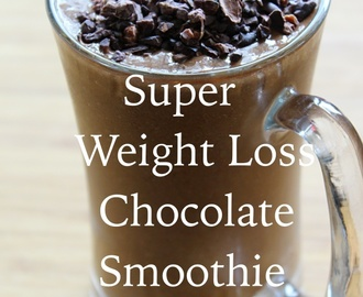 Super Weight Loss Chocolate Smoothie
