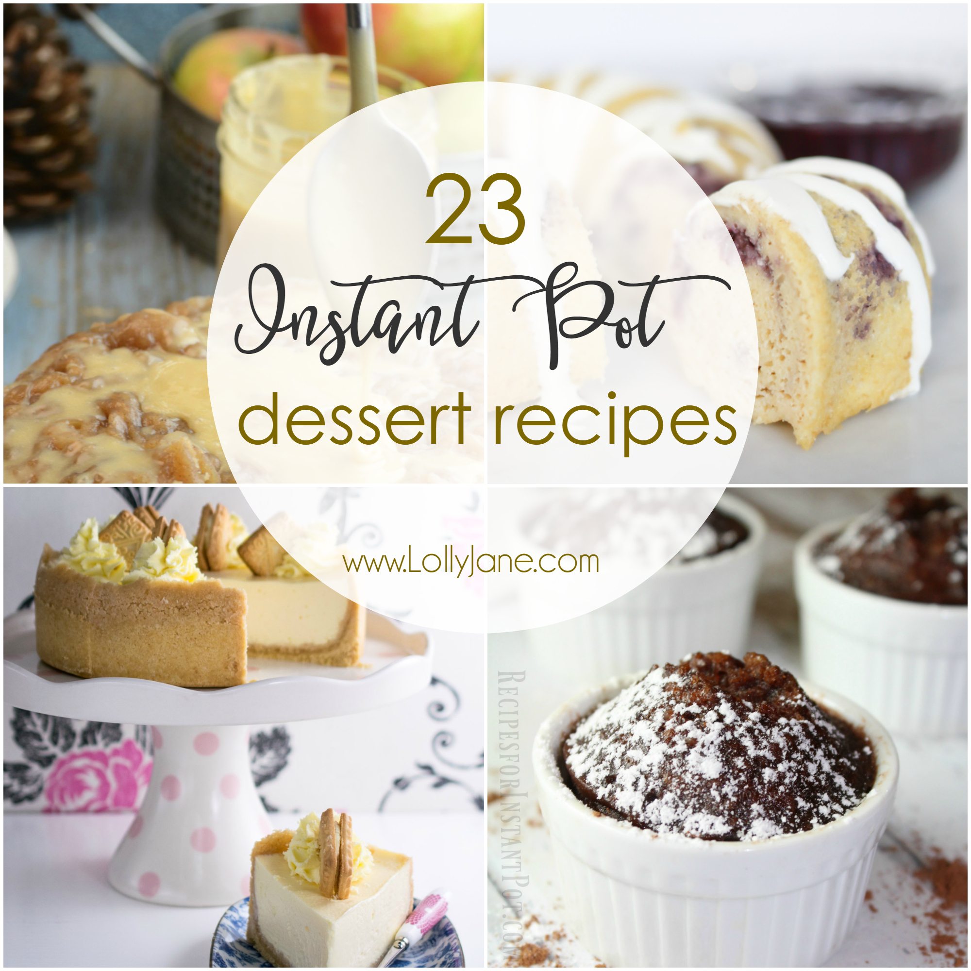 23 Instant Pot Dessert Recipes