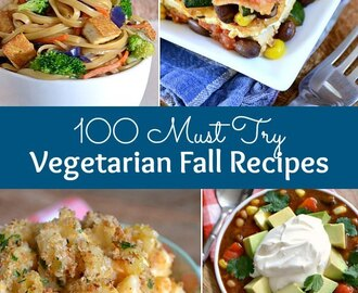 100 Must Try Vegetarian Fall Recipes