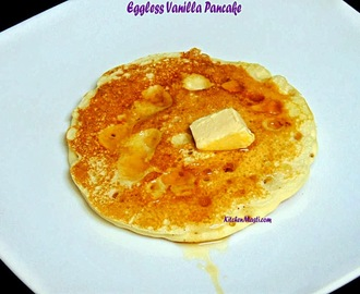 Eggless Vanilla Pancake Recipe