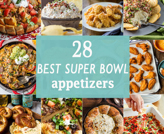 28 Best Super Bowl Appetizers