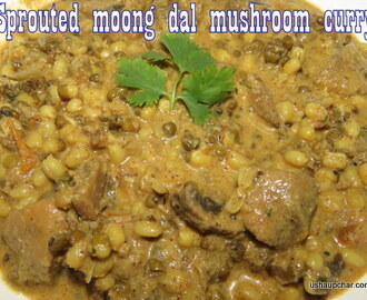 Sprouted Green gram mushroom curry I Sprouted Moong dal mushroom curry