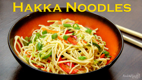 Hakka Noodles Recipe | How to make Hakka Noodles Recipe