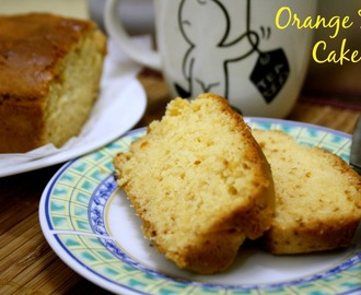 Eggless Orange Tea Cake ~ Tea Time Cakes