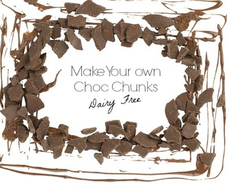 Home Made Choc Chunks/Chips! Dairy Free