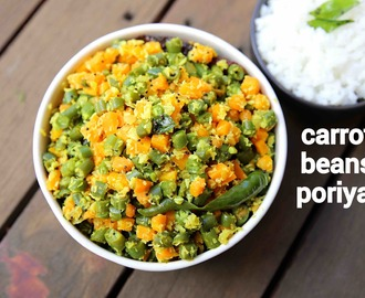 carrot beans poriyal recipe | carrot beans thoran | carrot beans stir-fry
