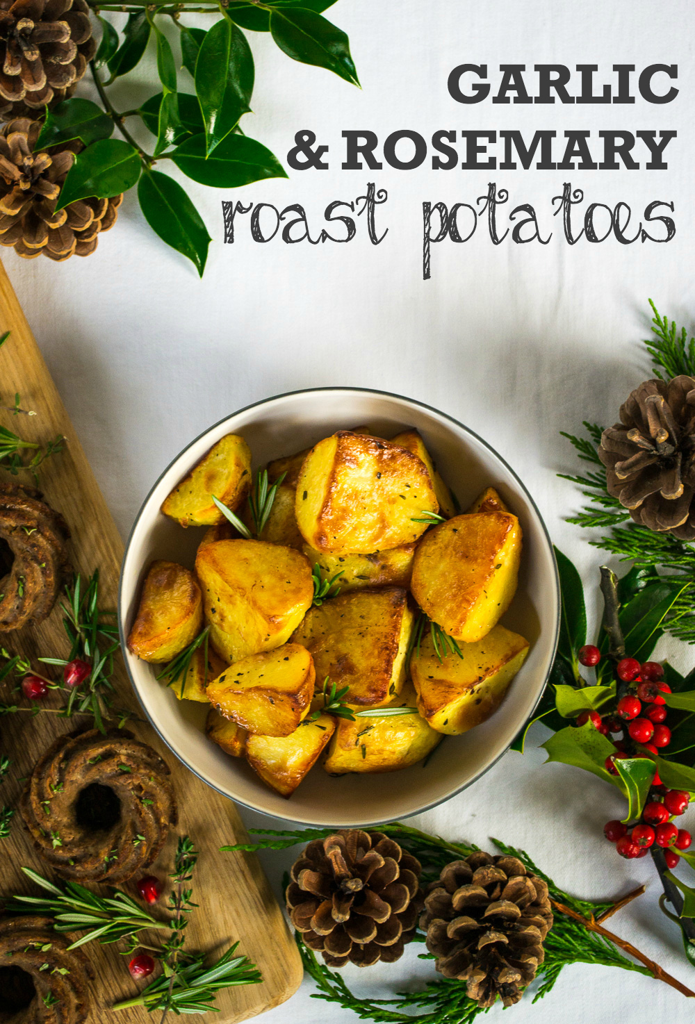 Christmas Dinner Recipe: Garlic & Rosemary Roast Potatoes