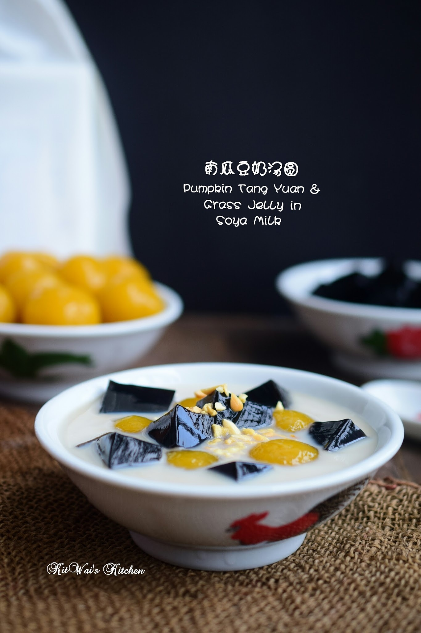 南瓜豆奶汤圆 ~ Pumpkin Tang Yuan and Grass Jelly in Soya Milk