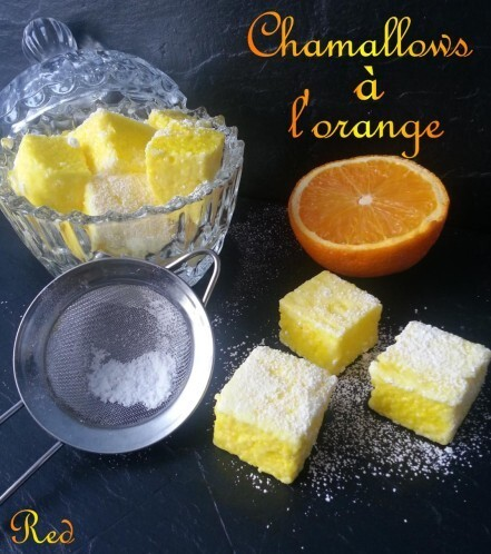 Chamallows ou Guimauves à l'orange