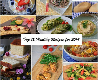 Top 12 Healthy Recipes for 2014!