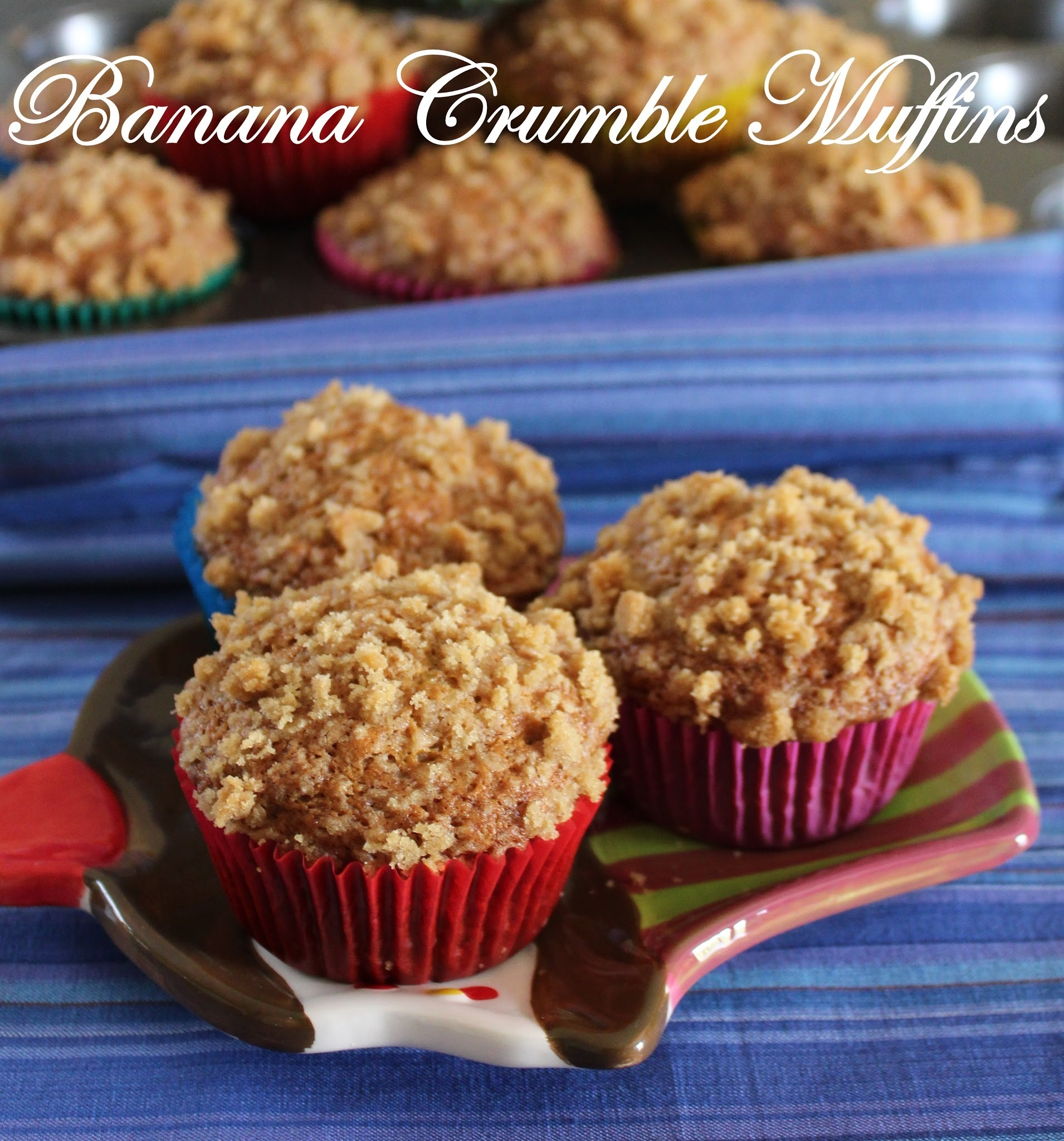 Greeting everyone with Banana Crumble Muffins......