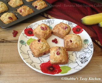 Red Currant- Banana Mini Square Cakes