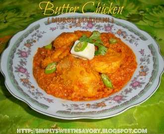 Murgh Makhani ( Butter Chicken) & Awards